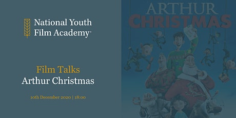 Film Talks - Arthur Christmas tickets