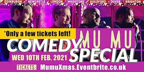 Super Funny Comedy Special - MUMU Maidstone!! tickets