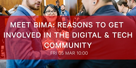 Meet BIMA   Reasons to get involved in the Digital & Tech Community tickets