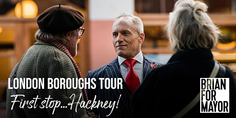 Brian For Mayor: London Boroughs Tour - Hackney tickets