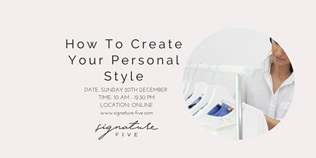 How to Create Your Personal Style tickets