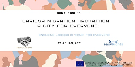 LARISSA MIGRATION Hackathon:  Λάρισα - Μία πόλη για όλους tickets