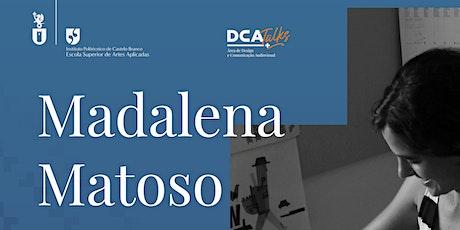Madalena Matoso - Planeta Tangerina: These books are made for walking. ingressos