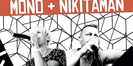 Mono & Nikitaman Tickets