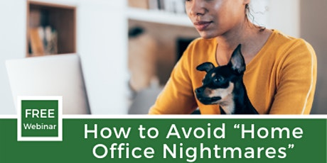 "Rescheduled: How to Avoid ""Home Office Nightmares"" tickets"