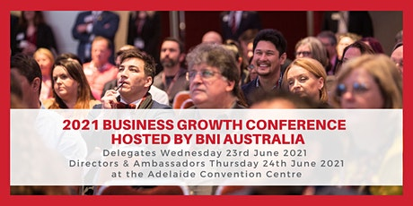 2021 Business Growth Conference - hosted by BNI tickets
