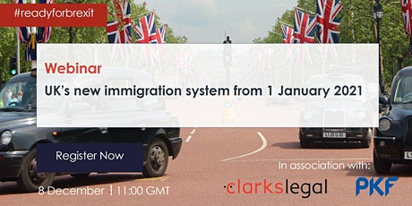 Webinar: UK's new immigration system from 1 January 2021 tickets