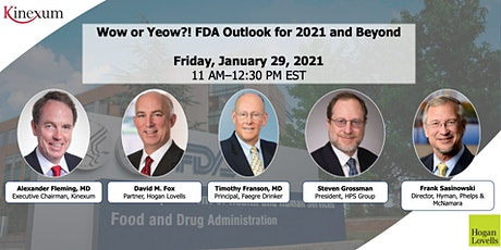 Wow or Yeow?! FDA Outlook for 2021 and Beyond tickets