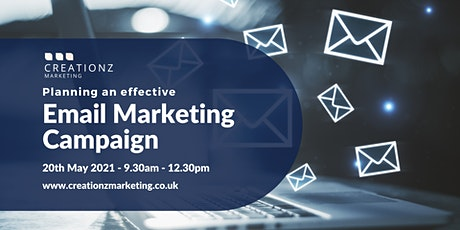 Planning an Effective Email Marketing Campaign. tickets