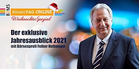 Börsentag Online  Weihnachtsspezial - Jahresausblick 2021 Tickets