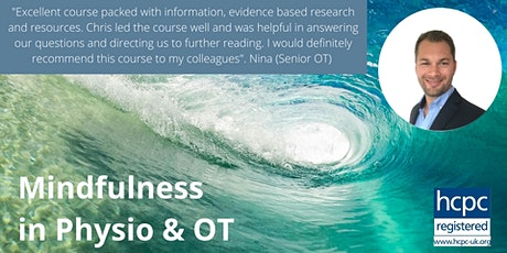 Mindfulness in Physio and OT - 2 hour CPD Certificate tickets