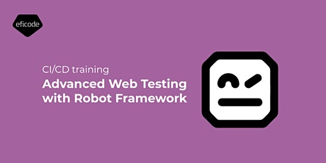 Advanced Web Testing with Robot Framework tickets