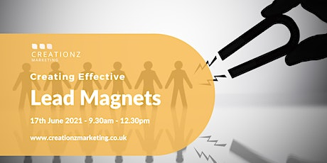 Creating Effective Lead Magnets tickets