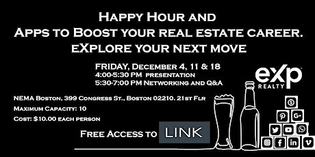 Happy Hour & Apps to Boost your real estate career, eXplore your next move tickets