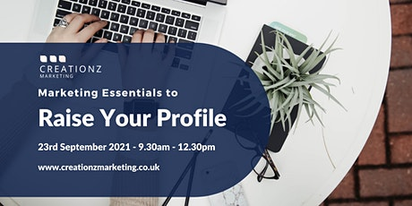 Marketing Essentials To Raise Your Profile tickets