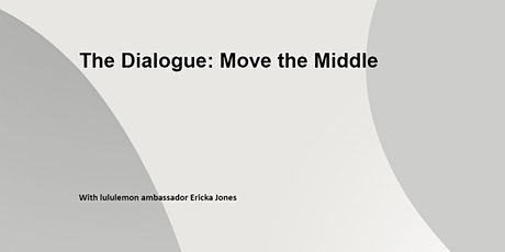 The Dialogue: Move the Middle tickets