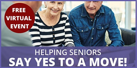 Helping Seniors Say 'Yes' to a Move! tickets