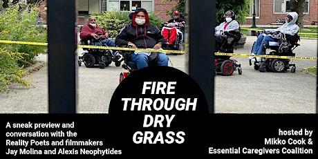 Fire Through Dry Grass Sneak Preview & Conversation tickets