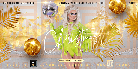 Mint Christmas Lunch at Century: Babes, DJs and Drag Bingo tickets