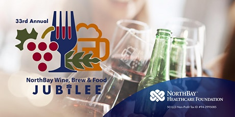 33rd Annual NorthBay Wine, Brew & Food Jubilee tickets