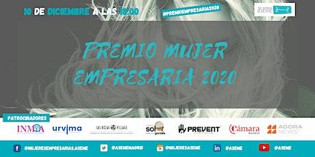 PREMIO MUJER EMPRESARIA ASEME 2020 entradas