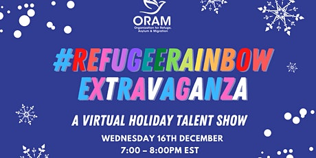 #RefugeeRainbow Extravaganza : A Virtual Holiday Talent Show tickets