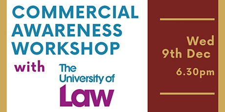 Commercial Awareness Workshop with the University of Law and UoR Law Societ tickets