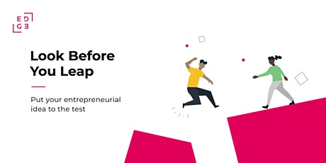 Look Before You Leap: Put Your Entrepreneurial Idea to the Test tickets