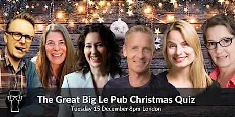 The Great Big Le Pub Christmas Quiz tickets