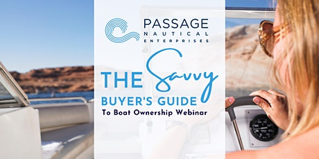 The Savvy Buyer's Guide Webinar: Reduce boat ownership costs by 50%! tickets