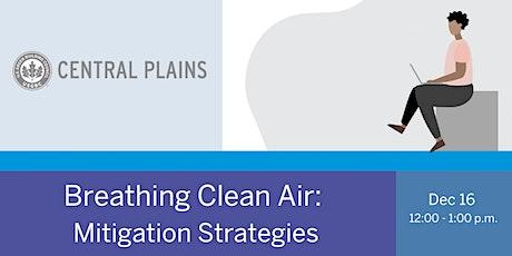 Breathing Clean Air: Mitigation Strategies tickets