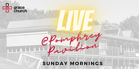 Sunday Service 11:30am @ Pomphrey Pavilion (6th December 2020) tickets
