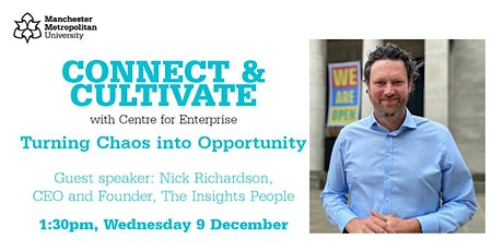 Connect & Cultivate: Turning Chaos into Opportunity tickets