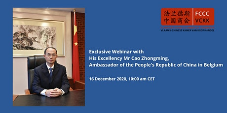 Webinar with H. E. Cao Zhongming, Ambassador of People's Republic of China tickets