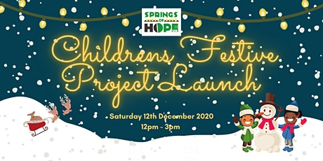 Springs of Hope UK: Childrens Festive Project Launch tickets