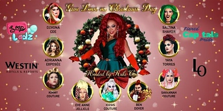 """""""Give Love on Christmas Day"""" Drag Extravaganza - 6:30pm Show tickets"""