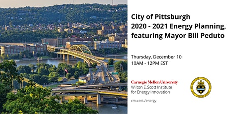 City of Pittsburgh's 2020–2021 Energy Planning featuring Mayor Bill Peduto tickets