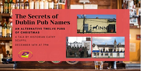 The Secrets in Dublin Pub Names - A talk by historian Cathy Scuffil tickets