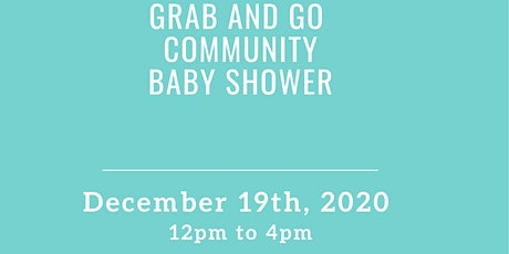 Grab and Go Community Baby Shower tickets