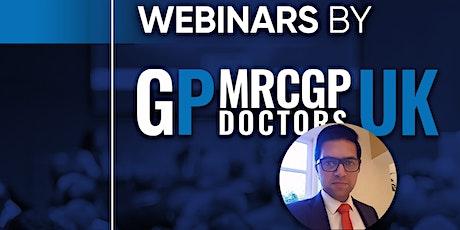 6/02: RCGP Effective Communication For GPs Webinar Series by MRCGP Doctors tickets