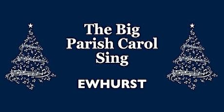 The Big Parish Carol Sing | Ewhurst tickets