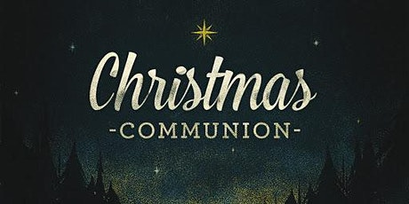 Holy Communion on Christmas Day tickets
