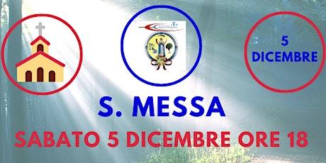 S. Messa SABATO 5 Dicembre ore 18.00 biglietti