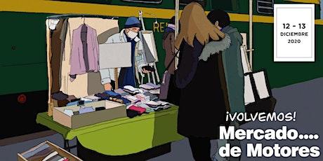 Mercado de Motores 12-13  Diciembre | Volvemos entradas