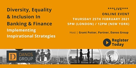 Diversity & Inclusion In Banking & Finance – Inspirational Strategies tickets
