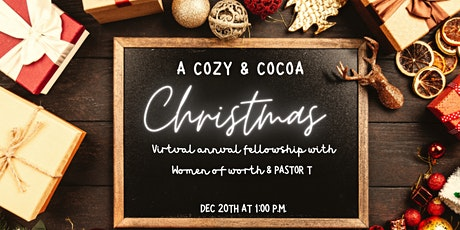 A Cozy Coca Christmas : Virtual Fellowship with Pastor T tickets
