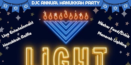 "DJC's 2020 ""Light Up The Night"" Hanukkah Party! Food, Fun & Entertainment! tickets"