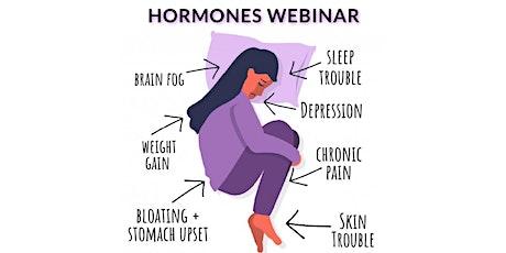 Addressing Hormone Imbalances, Fatigue, & Weight Naturally - Live Webinar tickets