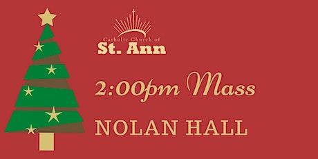 Nolan Hall, 2:00pm Mass tickets