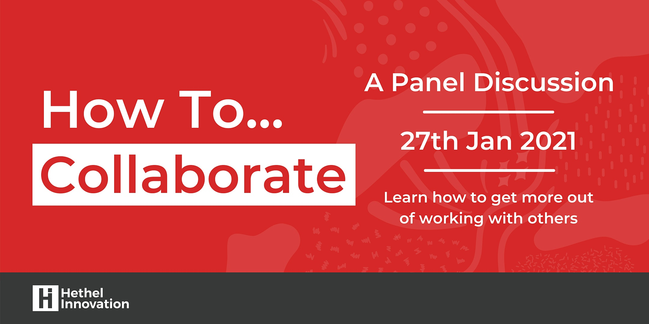 How to: Collaborate (Virtual Panel Discussion)
